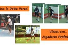 Videos de la Doble Pared en Pádel