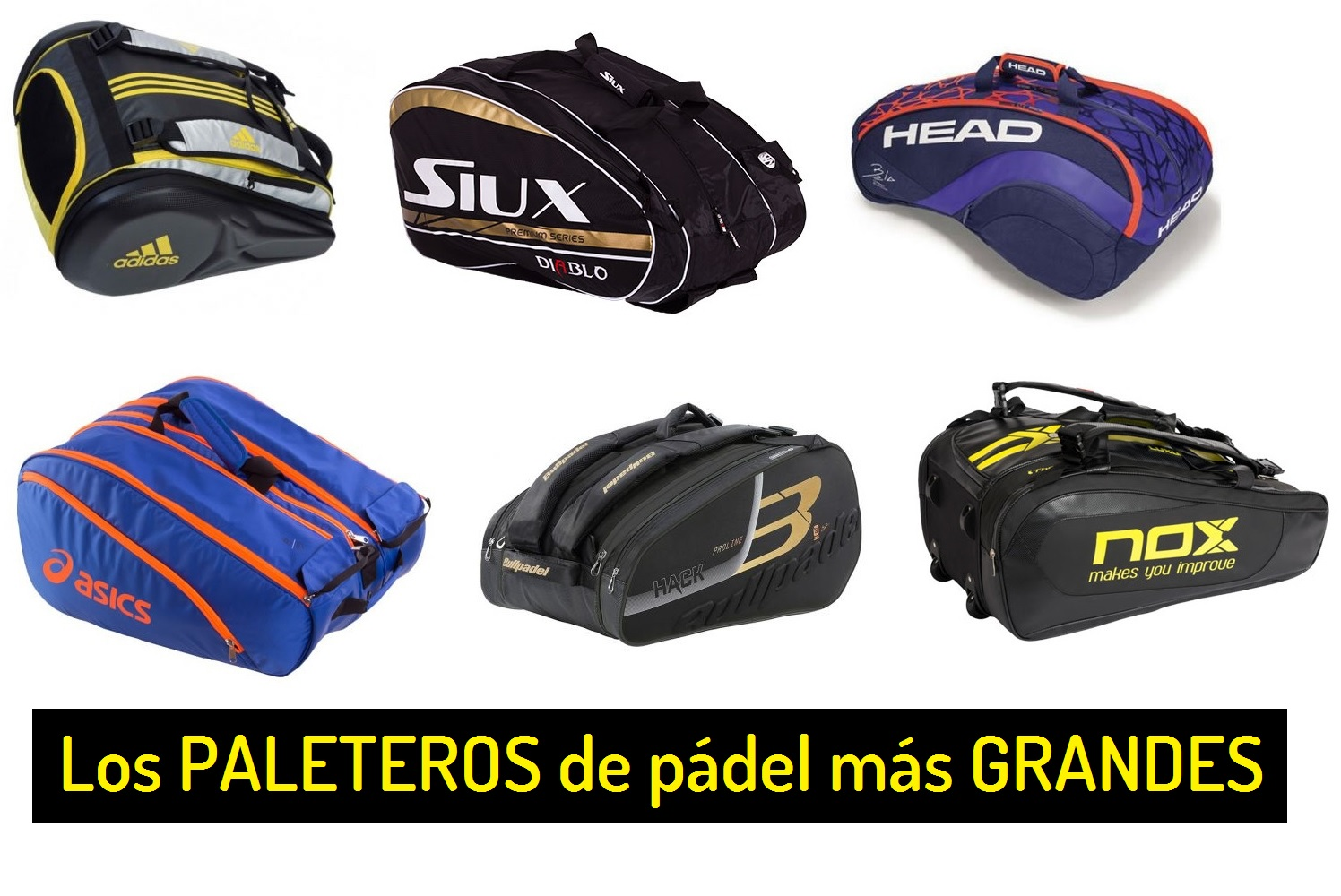 8738f96bbeb Los PALETEROS de Pádel con Gran Capacidad más buscados | PadelStar