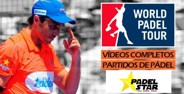 Partidos World Padel Tour Completos