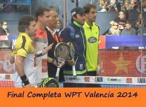 video final world padel tour valencia