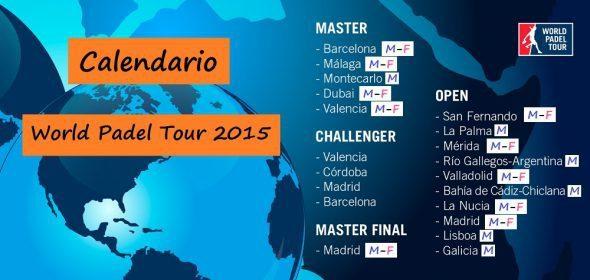 Calendario World Padel Tour.Calendario World Padel Tour 2015 Torneos Wpt 2015 Padelstar