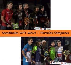 partidos completos semifinales world padel tour