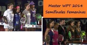partidos master world padel tour semifinales femeninas