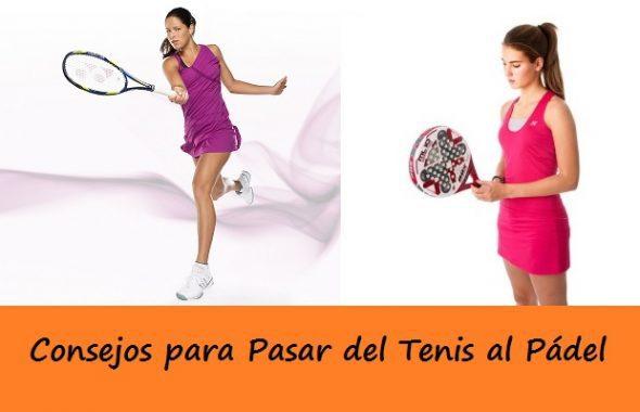 Consejos para pasar de tenis al padel