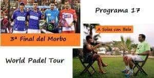Programa 17 del World Padel Tour en Teledeporte
