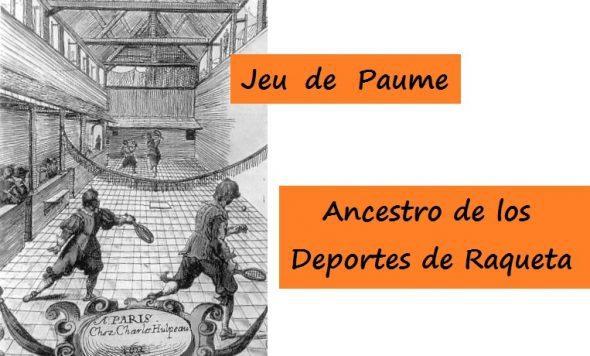 Jeu de Paume, el Ancestro de Deportes de Raqueta como el Pádel
