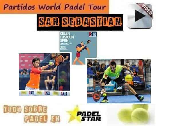 Ver los Partidos Completos del World Padel Tour de San Sebastián 2015