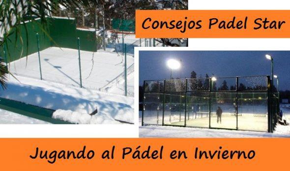 Jugar al Padel en Invierno