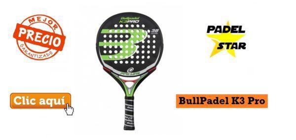 OFERTA Pala BullPadel K3 Pro