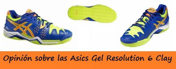 Opinion Asics Gel Resolution 6
