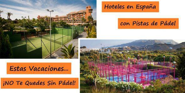 Hoteles con Pistas de Pádel en España