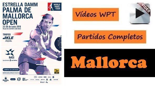 Todos los PARTIDOS World Pádel Tour MALLORCA