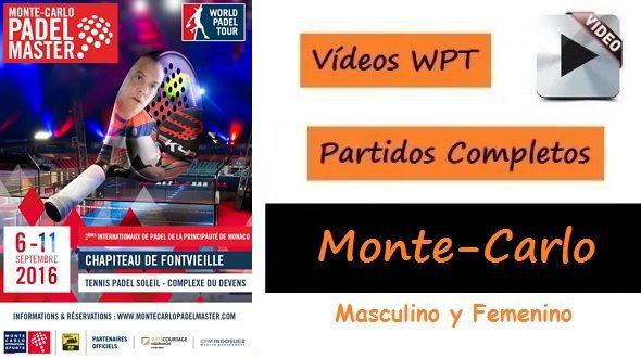 Partidos Completos World Padel Tour Monte Carlo