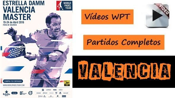 Partidos World Padel Tour Valencia