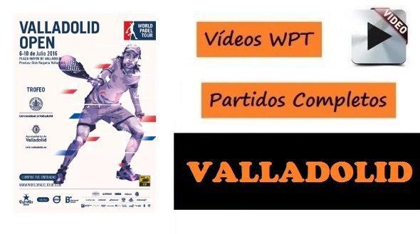 PARTIDOS Completos World Pádel Tour Valladolid