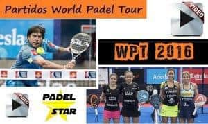 Partidos World Padel Tour 2016