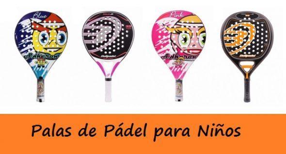 1ca9a4d4 PALAS de Pádel para NIÑOS ¡Las Mejores y Más Baratas! | PadelStar