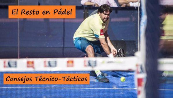 Consejos Técnico-Tácticos del RESTO en Pádel