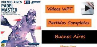 Partidos Completos World Padel Tour Buenos Aires