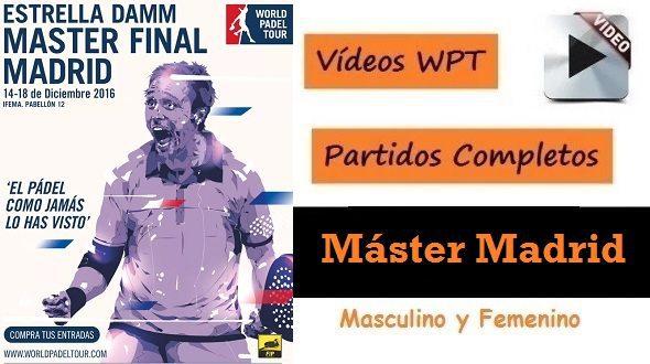 PARTIDOS Completos MÁSTER de Pádel 2016