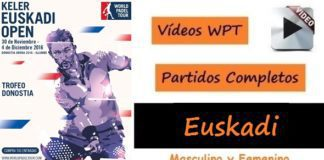 Partidos Completos World Padel Tour EUSKADI 2016