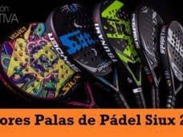 Mejores Palas de Pádel SIUX 2017