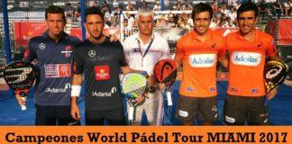 Campeones World Padel Tour Miami 2017