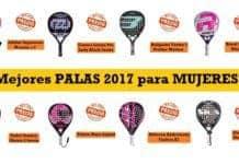 Mejores Palas de Padel 2017 para Mujeres