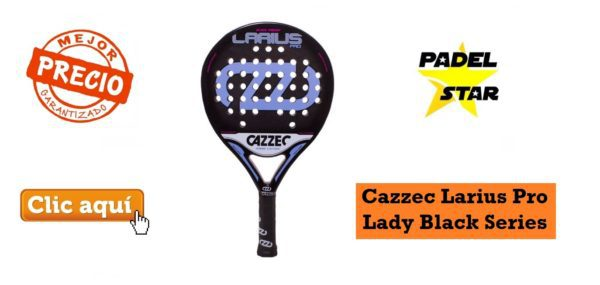 Pala para MUJER Cazzec Larius Pro Lady Black Series