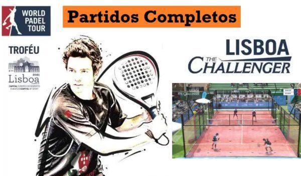 Partidos World Padel Tour Lisboa Challenger