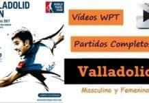 Videos Partidos Completos World Padel Tour Valladolid 2017