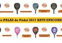 Mejores Palas Padel 2017 Anti Epicondilitis