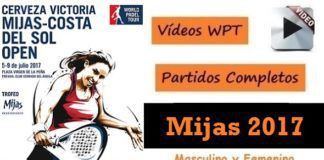 Partidos Completos World Padel Tour Mijas