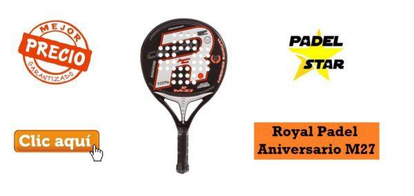Comprar PALA Royal Padel Aniversario M27