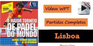 Partidos World Padel Tour Lisboa