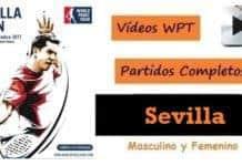 Videos Partidos Completos World Padel Tour Sevilla 2017