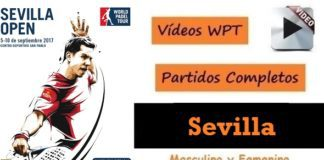 Videos Partidos Completos World Padel Tour Sevilla 2017
