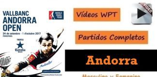 Partidos Completos World padel Tour Andorra 2017