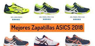 Mejores Zapatillas Padel Asics 2018