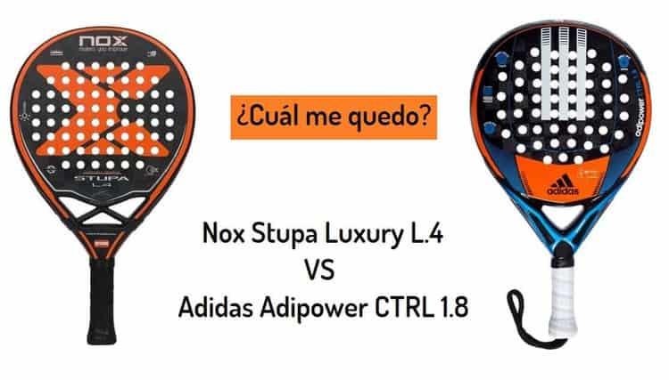 clásico cliente primero boutique de salida NOX Stupa Luxury L.4 vs ADIDAS Adipower CTRL 1.8 | PadelStar