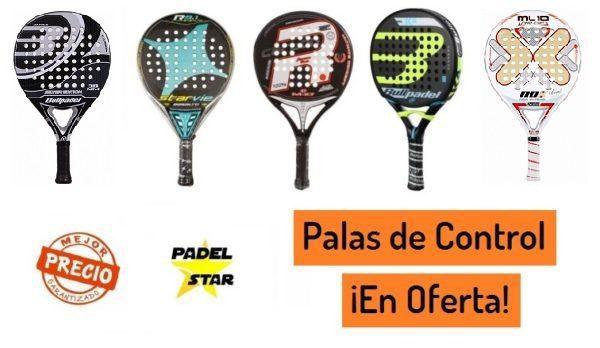 af87ca446 PALAS de CONTROL Nivel Avanzado ¡en OFERTA! | PadelStar