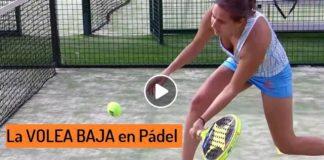Volea Baja en Padel