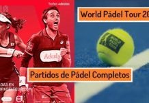 Partidos de Padel Completos 2018