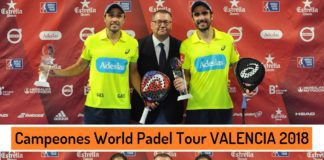 Campeones World Padel Tour Valencia 2018