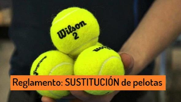 Reglamento - sustitucion de pelotas de padel