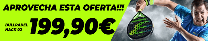 Oferta BullPadel Hack 02